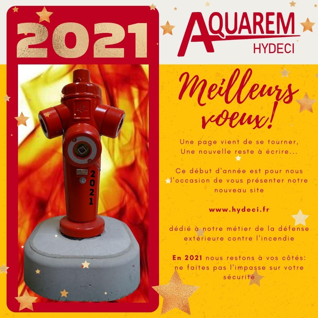 bonne année 2021 hydeci votre expert défense extérieure contre l'incendie